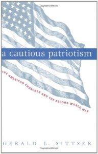 Sittser, A Cautious Patriotism