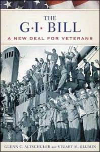 Altschuler and Blumin, The G.I. Bill