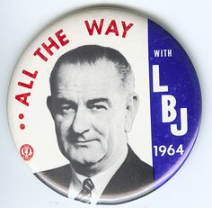 LBJ Campaign Button